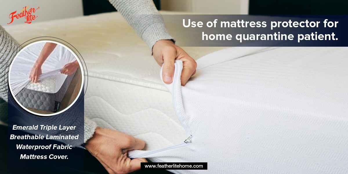 Use of mattress protector for home quarantine patient